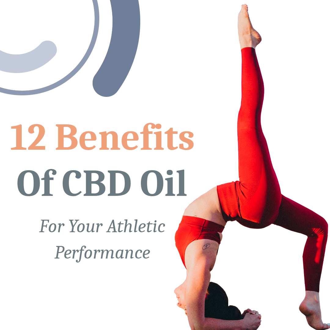 12 Benefits of CBD Oil for Athletic Performance