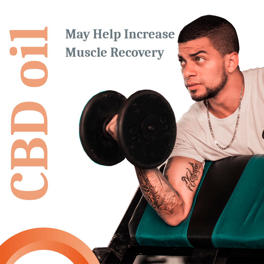 CBD Oil Increases Muscle Recovery